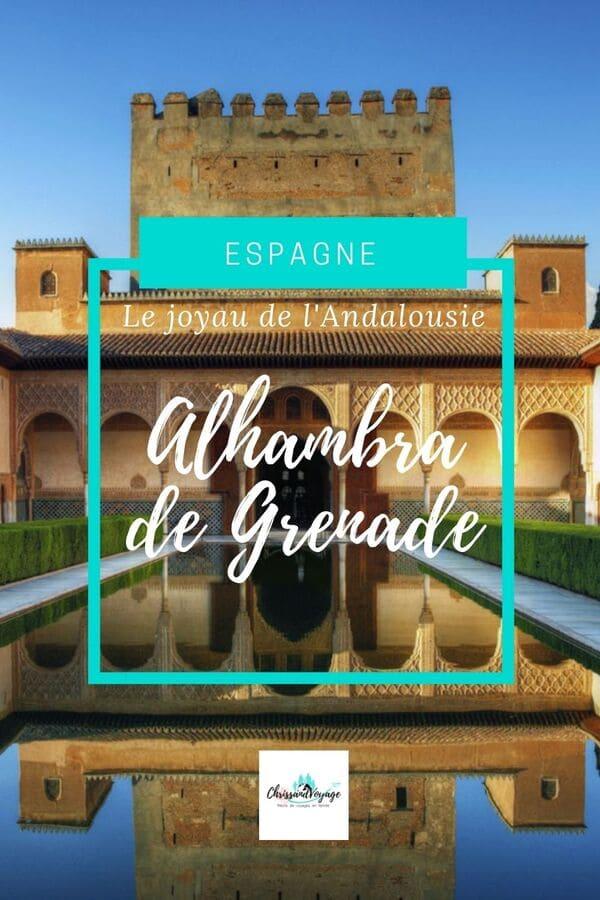 Comment visiter l'Alhambra de Grenade