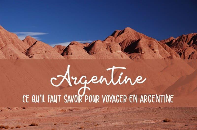 Conseils pour visiter l'Argentine