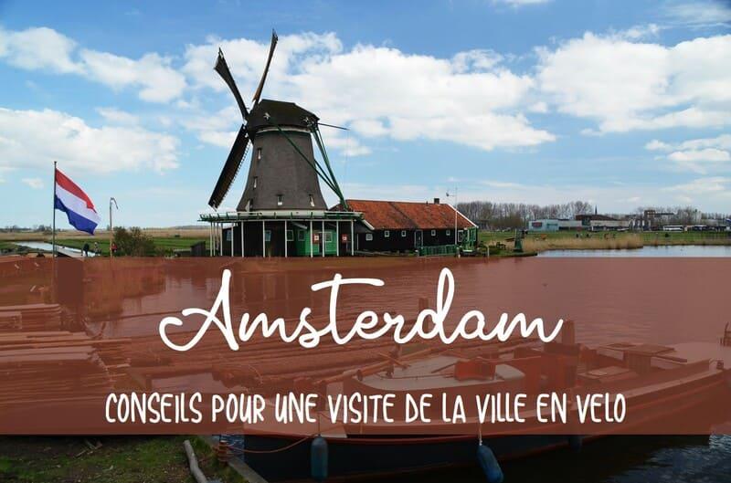 que visiter en vélo à Amsterdam