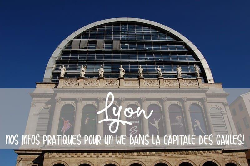 Visite de Lyon en un week end