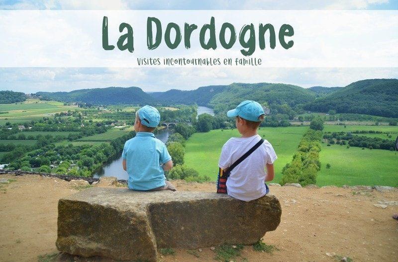Dordogne l'été en famille