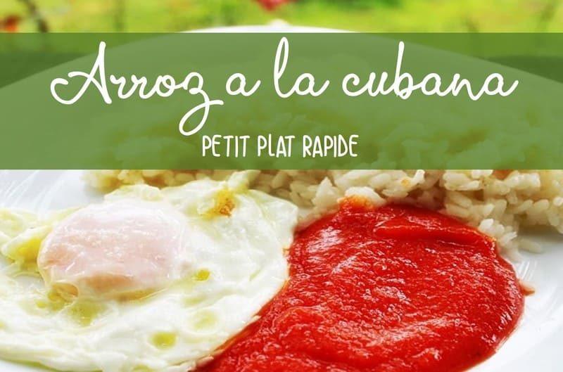 Recette du riz à la cubaine