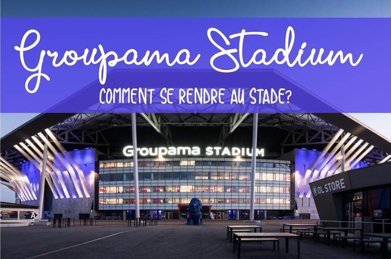 Transports au Groupama Stadium