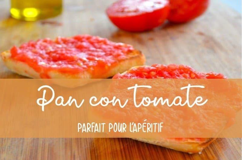 Recette apéritif pan con tomate