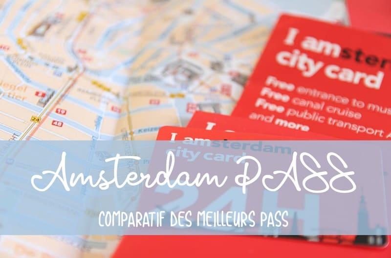 Quel Amsterdam PASS choisir
