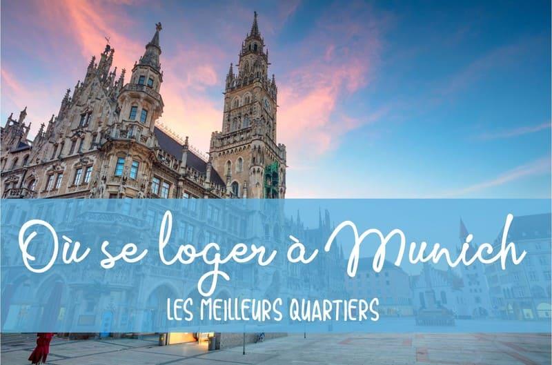 Où se loger dans Munich