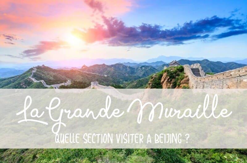 Visite Grande muraille de Chine