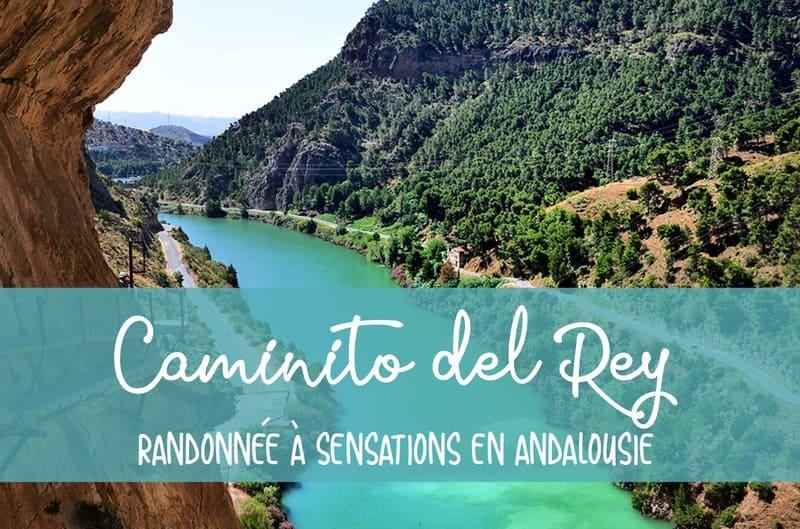 Caminito del Rey Andalousie