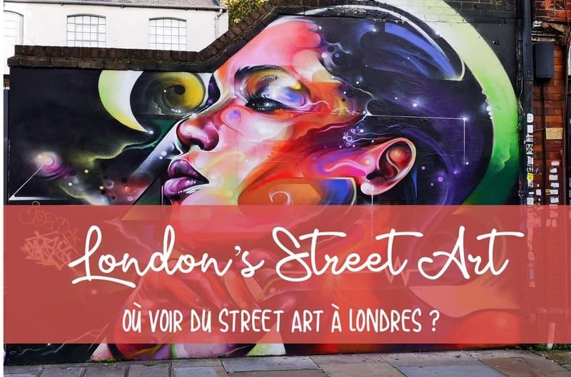 Quel quartier pour voir le street art à Londres
