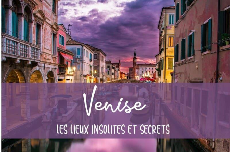 Visite Venise insolite