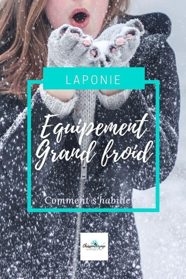 Comment s'habiller pour la Laponie ?