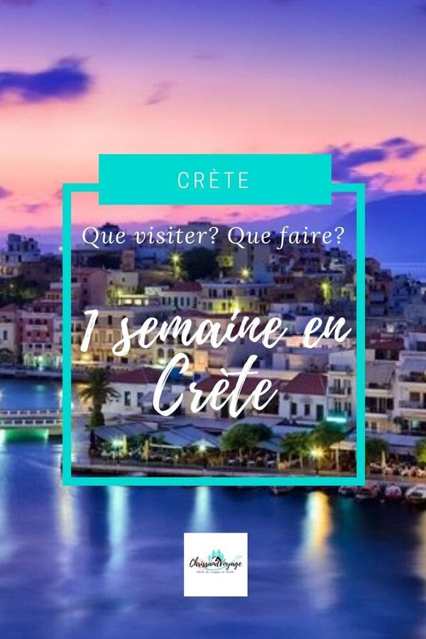 que visiter en Crète?