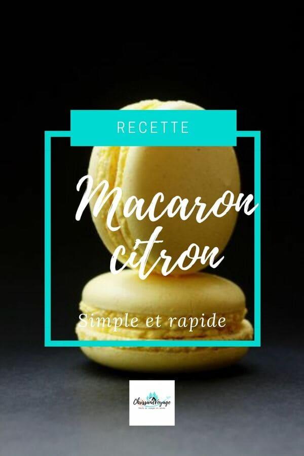 Recette simple des macarons au citron