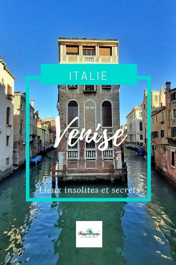 Lieux insolites à Venise