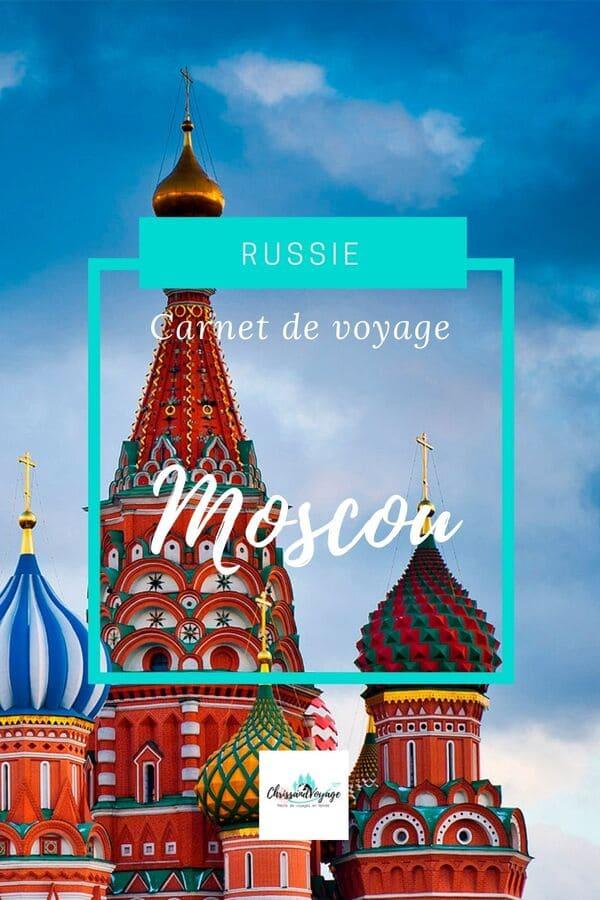 Carnet de voyage à Moscou