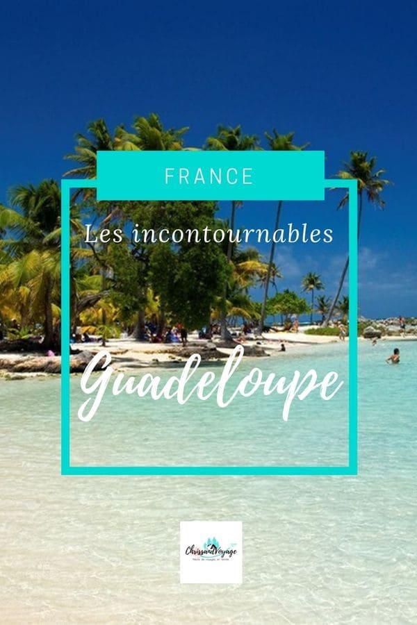 Que voir et que faire en Guadeloupe ?