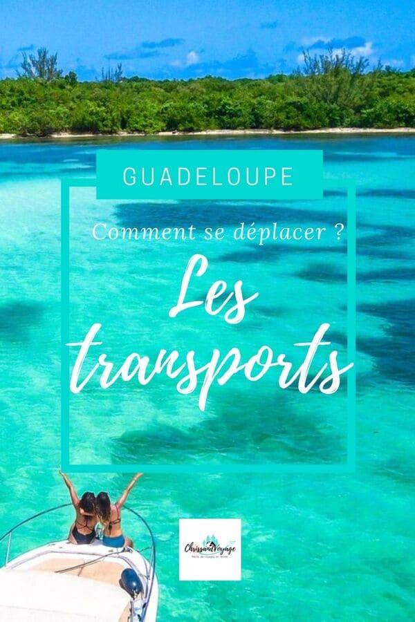 Comment se déplacer en Guadeloupe