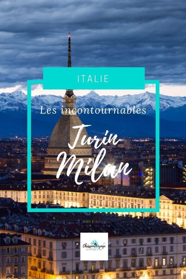 Les incontournables à Turin et Milan