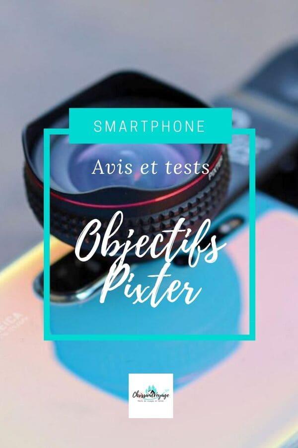 Avis sur les objectifs smartphone Pixter