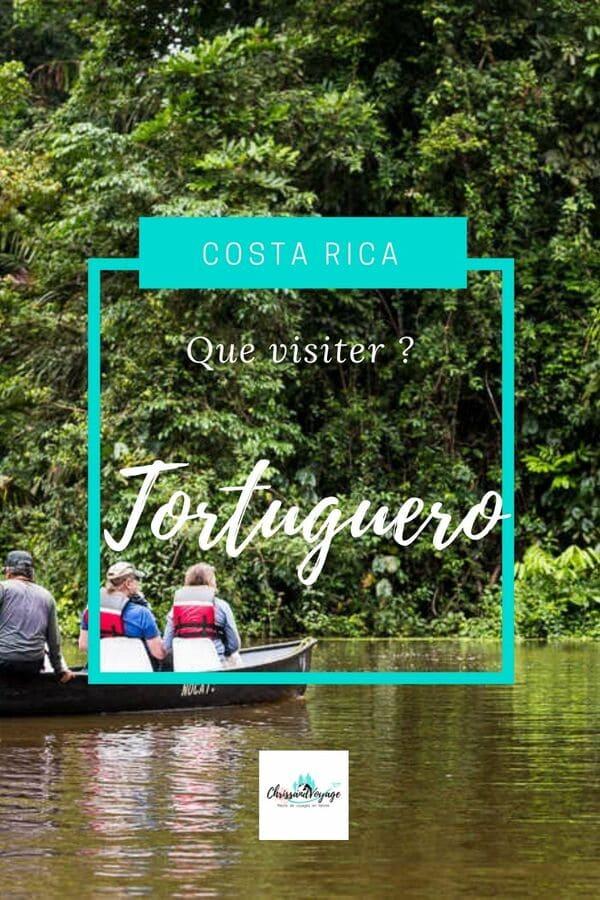 Que faire à Tortuguero au Costa Rica ?