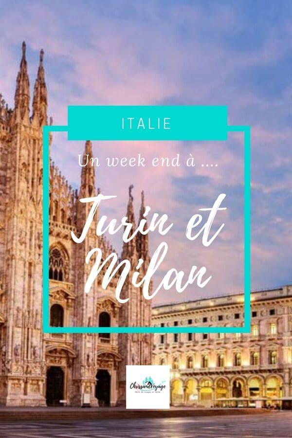 week end Turin et Milan