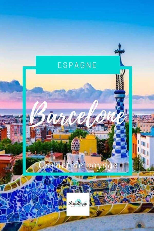 carnet de voyage Barcelone 3 jours