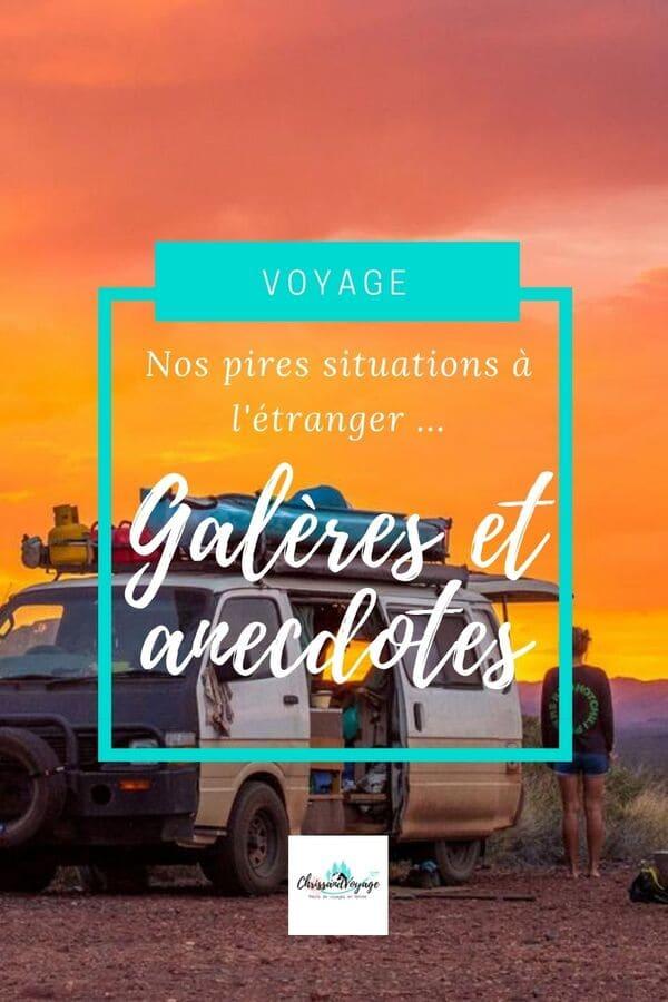 Anecdotes de galères en voyage