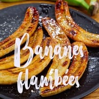Recette bananes fambees