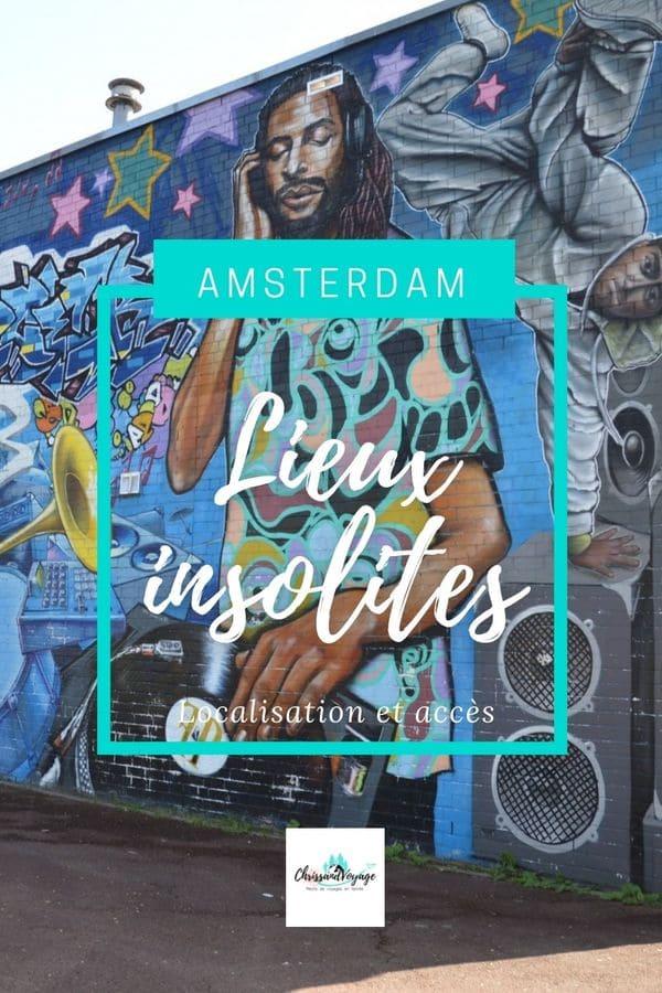 Lieux insolites à voir à Amsterdam